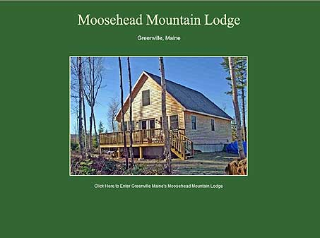 Moosehead Mountain Lodge near Moosehead lake in Greenville, Maine